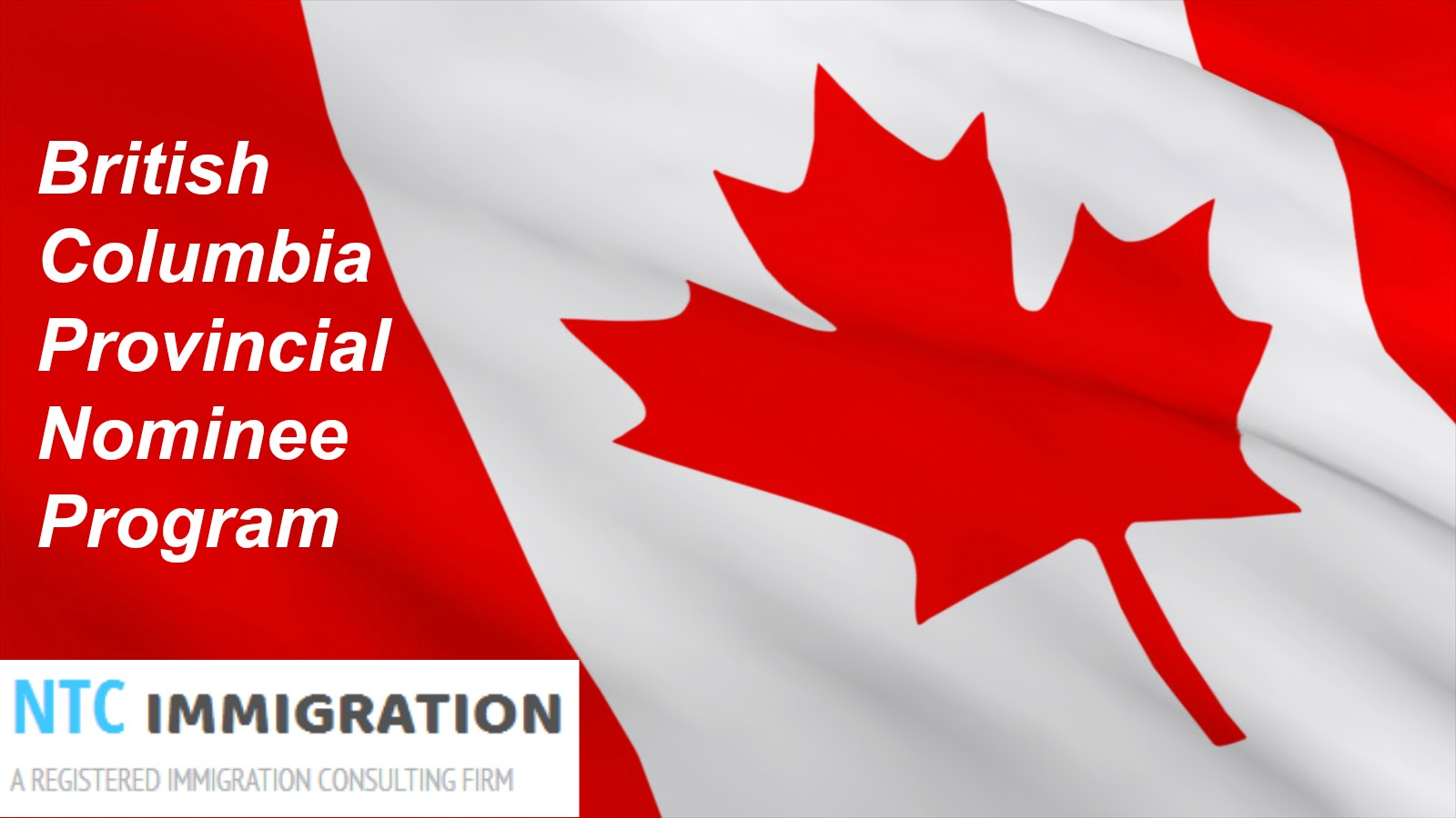 All That You Need to Know About the British Columbia Provincial Nominee Program